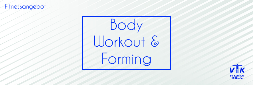 Body Workout & Forming